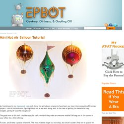 Mini Hot Air Balloon Tutorial - StumbleUpon