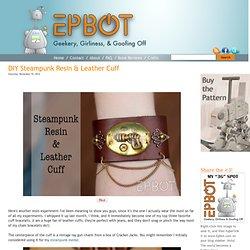 DIY Steampunk Resin & Leather Cuff