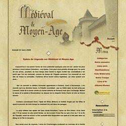 Epées de Légende sur Médiéval et Moyen Age - Medieval et Moyen Age