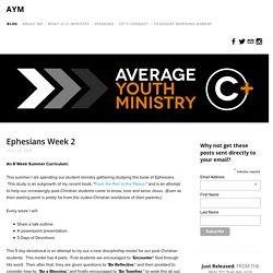 Ephesians Week 2 — AYM
