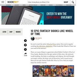 10 Epic Fantasy Books Like Wheel of Time