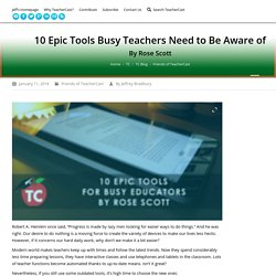 10 Epic Tools Busy Teachers Need to Be Aware of