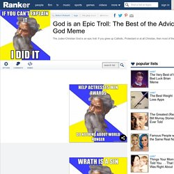 God is an Epic Troll: The Best of the Advice God Meme | Ranker - A World of Lists