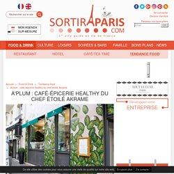 A'plum : café-épicerie healthy du chef étoilé Akrame