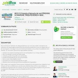 8012-15 Commis d'épicerie de nuit PROVIGO LE MARCHÉ TROIS-RIVIÈRES # 8642