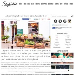 L'Épicerie Végétale : un concept-store champêtre & bio