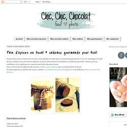 Chic, chic, chocolat...: Pain d'épices en bocal # cadeaux gourmands pour Noël