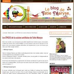 Les ÉPICES de la cuisine antillaise de Tatie Maryse