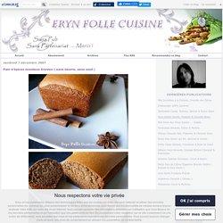 Pain d'épices moelleux Erynien ( sans beurre, sans oeuf )
