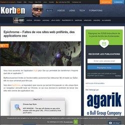 Epichrome - Faites de vos sites web préférés, des applications osx