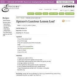 Epicure's Luscious Lemon Loaf