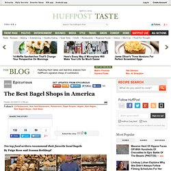 www.huffingtonpost.com/epicurious/the-best-bagel-shops-in-a_b_2903540.html