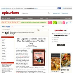 The Epi-Log on Epicurious.com: The Cupcake Kit: Make Delicious (