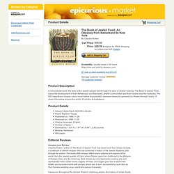 Epicurious Market - The Book of Jewish Food: An Odyssey from Samarkand to New York