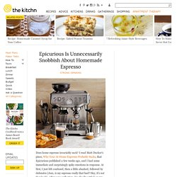 Epicurious Is Unnecessarily Snobbish About Homemade Espresso — Strong Opinions
