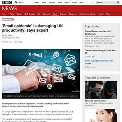 'Email epidemic' is damaging UK productivity, says expert