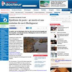 Epidémie de peste : 40 morts et une centaine de cas à Madagascar