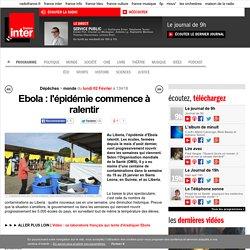 Ebola: l'épidémie commence à ralentir