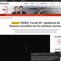 Covid-19 : épidémie de fausses nouvelles sur les réseaux sociaux