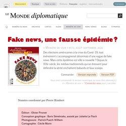 Fake news, une fausse épidémie ? (Le Monde diplomatique, août 2020)