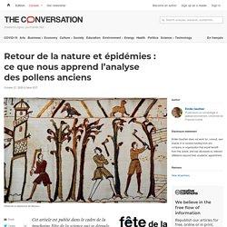 Retour de la nature etépidémies: ceque nous apprend l'analyse despollens anciens