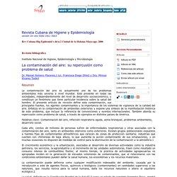 Revista Cubana de Higiene y Epidemiología - La contaminación del aire: su repercusión como problema de salud