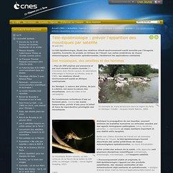 CNES 05/09/11 Télé-épidémiologie - Prévoir l'apparition des moustiques par satellite