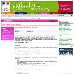 MAAF/ANSES 15/05/12 Bulletin Epidémiologique de l'Anses / DGAL N°49 sur les équidés. Au sommaire: La prévalence de l'anaplamose
