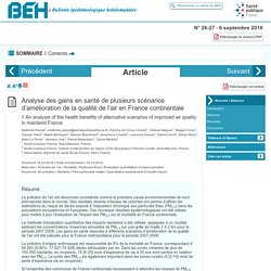 Analyse des gains en santé de plusieurs scénarios d'amélioration de la qualité de l'air en France continentale in Bulletin épidémiologique hebdomadaire, mars 2016