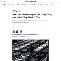 How 700 Epidemiologists Are Living Now, and What They Think Is Next