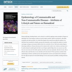 Epidemiology of Communicable and Non-Communicable Diseases - Attributes of Lifestyle and Nature on Humankind 09/11/16 Au sommaire: Epidemiology and Emergence of Schmallenberg Virus