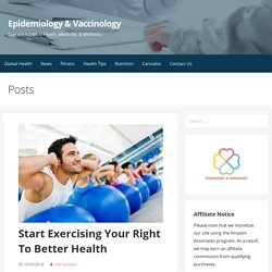 Start Exercising Your Right To Better Health - Epidemiology & Vaccinology