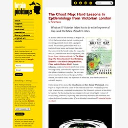 The Ghost Map: Lessons in Epidemiology from Victorian London