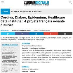 Cordiva, Diabeo, Epidemium, Healthcare data institute : 4 projets français e-santé à suivre