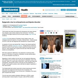 Epigenetic clue to schizophrenia and bipolar disorder - health - 30 September 2011