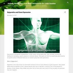 Dr. Louis Granier - A NYC Muscle Tester explains Epigenetics