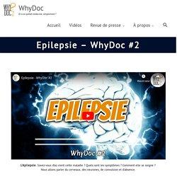 Epilepsie - WhyDoc #2 - WhyDoc