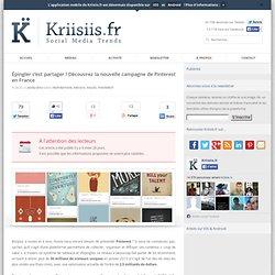 Épingler c'est partager ! Découvrez la nouvelle campagne de Pinterest en France