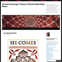 Ecstatic Exchange / Poetry of Daniel Abdal-Hayy Moore
