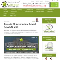 Episode 28: Architecture School As A Life Skill