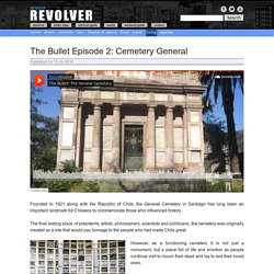 The Bullet Episode 2: Cemetery General