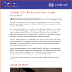 Episode #224: Evolve with Jason Graves