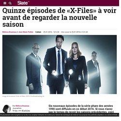Quinze épisodes de «X-Files» à voir avant de regarder la nouvelle saison