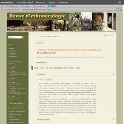 Histoire et épistémologie des savoirs locaux et autochtones