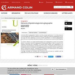 Eléments d'épistémologie de la géographie, Colin,2010