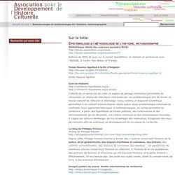 Epistémologie et méthodologie de l'histoire, historiographie - Association pour le Développement de l'Histoire Culturelle - ADHC
