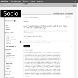 Jouer l'expert à la barre: l'épistémologie sociale de Steve Fuller au service de l'Intelligent Design