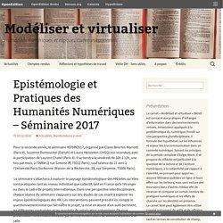 Epistémologie et Pratiques des Humanités Numériques – Séminaire 2017