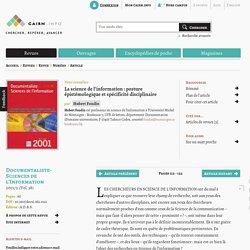La science de l'information: posture épistémologique et spécificité disciplinaire