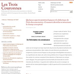 Quelques apports épistémologiques à la didactique de l'info-documentation : Comment identifier et structurer le champ conceptuel